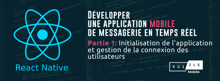 Développer une application mobile de messagerie en temps réel avec React Native