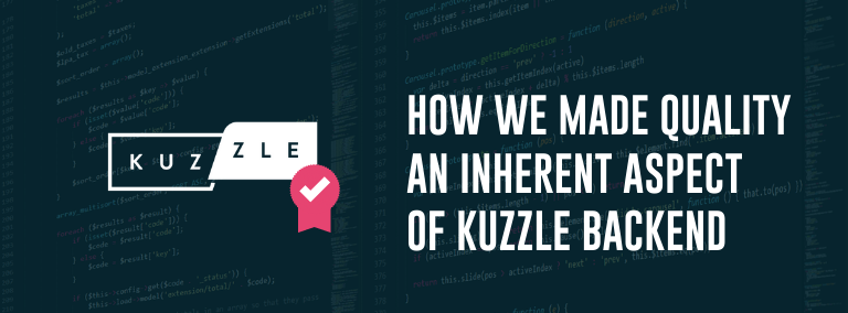 Why Quality Assurance is inherent to Kuzzle Backend