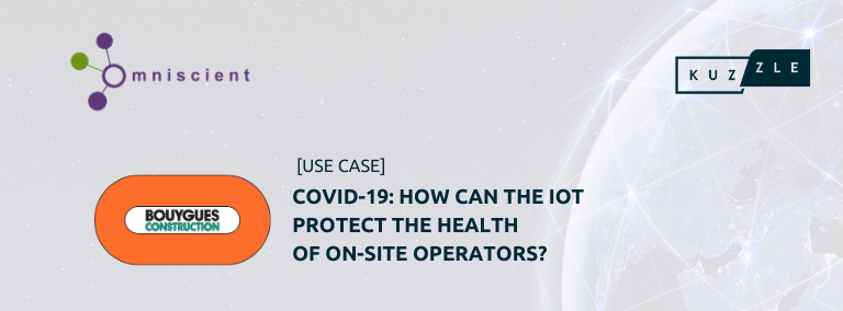 COVID-19: How can the IoT protect the health of on-site operators?