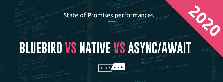 Bluebird vs Native vs Async/Await - 2020 State of Javascript promises performances